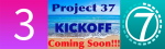 Project 37 coming soon